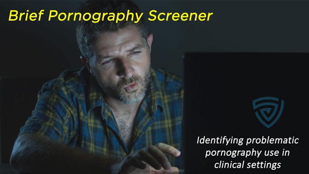 Brief Pornography Screener